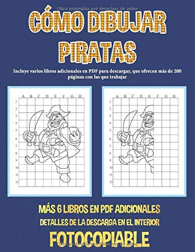 Cómo dibujar piratas: Incluye varios libros adicionales en PDF para descargar, que ofrecen más de 200 páginas con las que trabajar