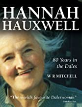 Hannah Hauxwell - 80 Years in the Dales