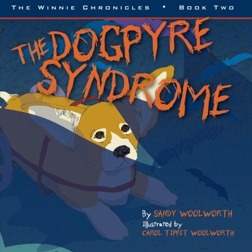 The Dogpyre Syndrome: The Winnie Chronicles: Book Two