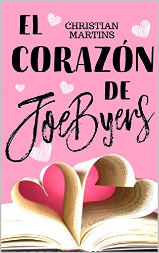 El corazón de Joe Byers: (bilogía, 2) eBook: Martins, Christian ...