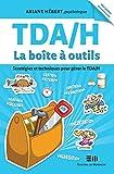 TDA/H La boîte à outils - Format Kindle - 8,99 €