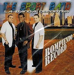 The Sport Band La Banda Deportiva (Rompiendo Record)