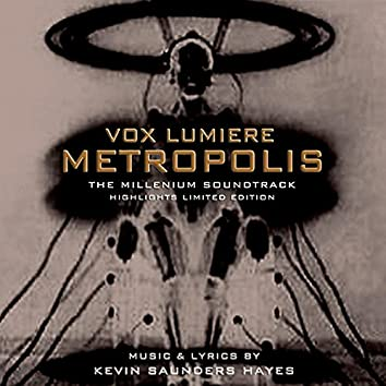 Vox Lumiere: Metropolis (Selected Highlights)
