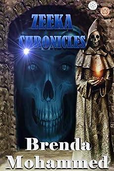 Zeeka Chronicles: Revenge of Zeeka Science Fiction by [Brenda Mohammed]