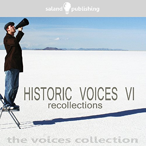 Historic Voices VI audiobook cover art