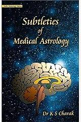 Subtleties of Medical Astrology Paperback