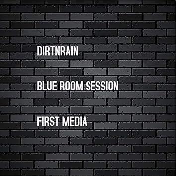 Blue Rooom Session (First Media)