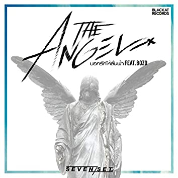 The Angel บอกรักให้ลั่นฟ้า (feat. Bozo)