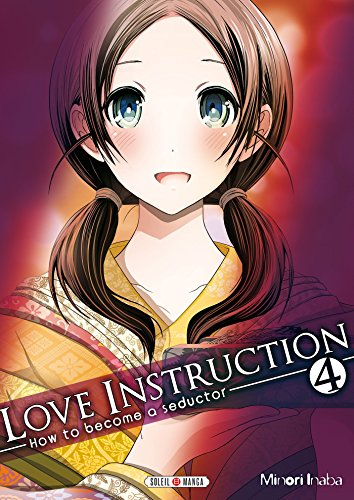 Love Instruction T04: How to become a seductor