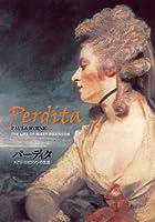 パーディタ――メアリ・ロビンソンの生涯