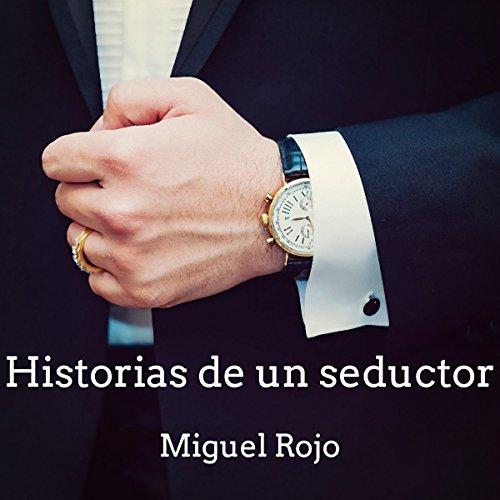 Historias de un seductor: Memorias de un gilipollas copertina