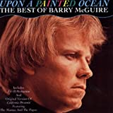 Upon a Painted Ocean - The Best Of Barry McGuire