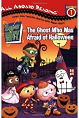 The Ghost Who Was Afraid of Halloween (Super WHY!) Paperback