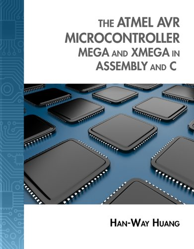 The Atmel AVR Microcontroller: MEGA and XMEGA in Assembly and C: MEGA and XMEGA in Assembly and C (with Student CD-ROM) (Explore Our New Electronic Tech 1st Editions)