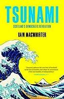 Tsunami: Scotland's Democratic Revolution