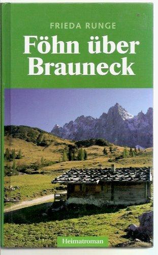 Föhn über Brauneck. by Frieda Runge (1999-09-05)