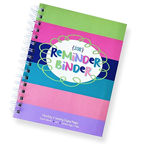 12-Month 2018 Reminder Binder January December Planner with Weekly, Monthly, Yearly Views, 2018 Holidays List, Stickers, Contacts Pages, Lists, Pockets, Tabs 2018 Reminder Binder)