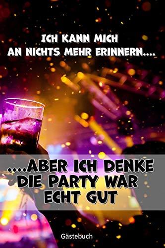 Gästebuch Partybuch Geburtstagsbuch für Erwachsene zum Ausfüllen lustige Fragen für betrunkene...