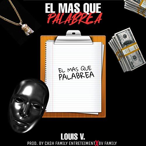 El Mas Que Palabrea [Explicit]