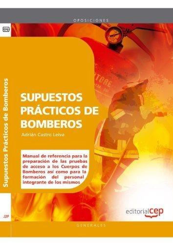 Bomberos. Supuestos prácticos by Adrián Castro Leiva(2011-11-01)