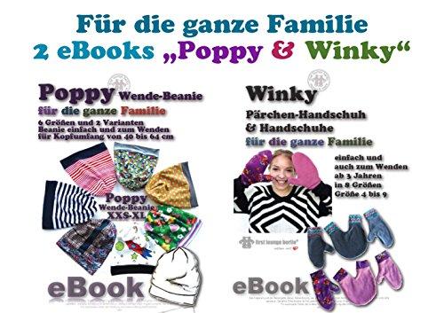 Family 2 eBooks Poppy&Winky Nähanleitung mit Schnittmuster auf CD für Wende-Handschuhe und Paarhandschuhe in 8 Größen und Wende-Beanie in 6 Größen ab 3 Jahren für die ganze Familie