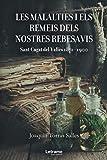 Les malalties i els remeis dels nostres rebesavis. Sant Cugat del Vallès 1871-1900: 01 (Cultura)