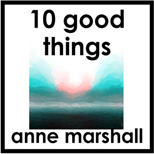 10 Good Things audiobook cover art
