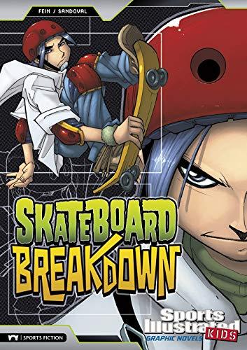 Fein, E: Skateboard Breakdown (Sports Illustrated Kids Graphic Novels)