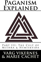 Paganism Explained, Part III: The Cult of Mithra & Hymiskvida