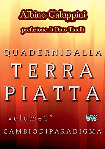 Quaderni dalla Terra piatta (Vol. 1°) (Italian Edition)