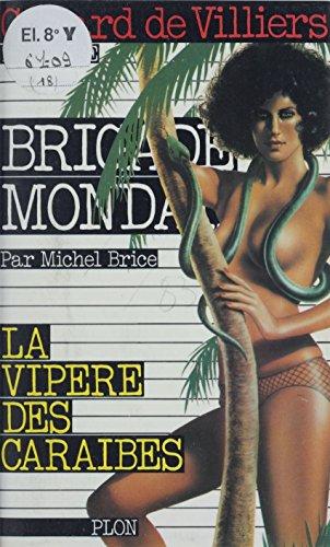 La vipère des Caraïbes (Brigade Mondaine) (French Edition)