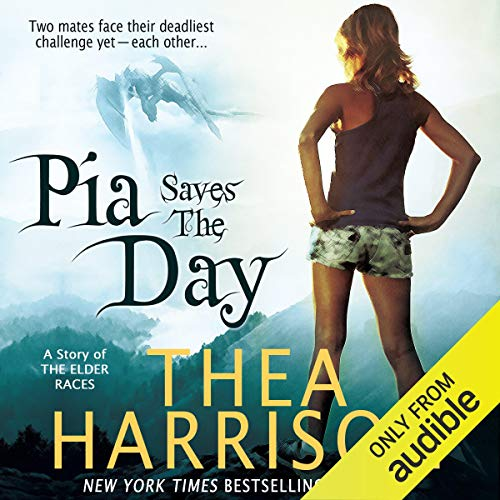 Pia Saves The Day Audiobook By Thea Harrison cover art