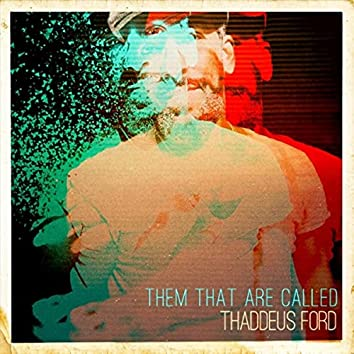Them That Are Called