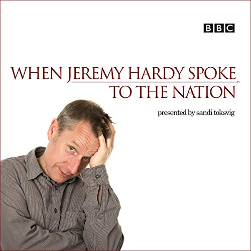 When Jeremy Hardy Spoke to the Nation cover art