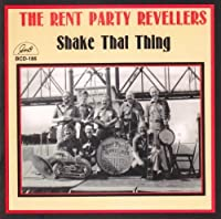 Shake That Thing by The Rent Party Revellers