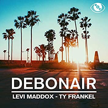 Debonair (feat. Levi Maddox)