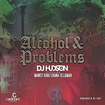 Alcohol & Problems