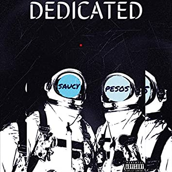 Dedicated (feat. Pesos)