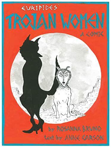The Trojan Women: A Comic