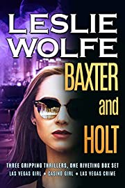 Baxter and Holt: Three Edge of Your Seat Thrillers, One Riveting Series