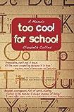 Too Cool for School: A Memoir (E-book) (English Edition)