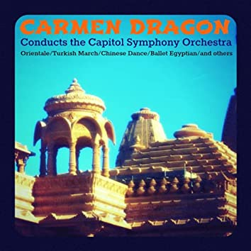 Carmen Dragon Conducts the Capitol Symphony Orchestra