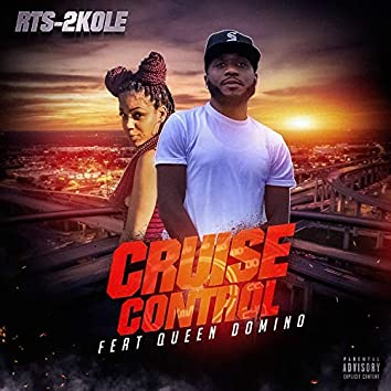 Cruise Control (feat. Queen Domino)