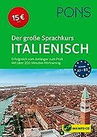 PONS Der grosse Sprachkurs Italienisch: Erfolgreich vom Anfaenger zum Profi - Mit ueber 200 Minuten Hoertraining