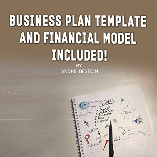 Secrets of Business Plan Writing: Business Plan Template and Financial Model Included! audiobook cover art
