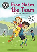 Reading Champion: Fran Makes the Team: Independent Reading 16