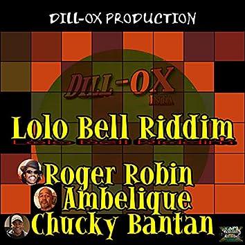 Lolo Bell Riddim (Remastered)