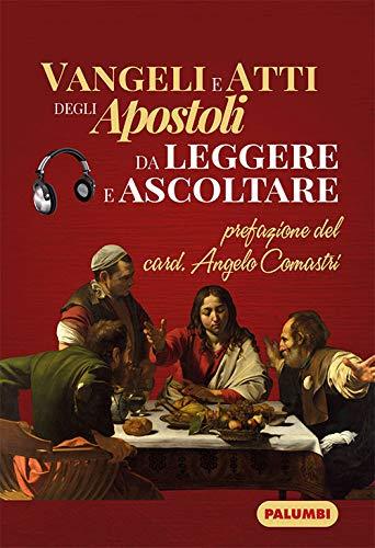 Vangeli e atti degli apostoli da leggere e ascoltare
