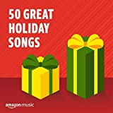 50 Great Holiday Songs
