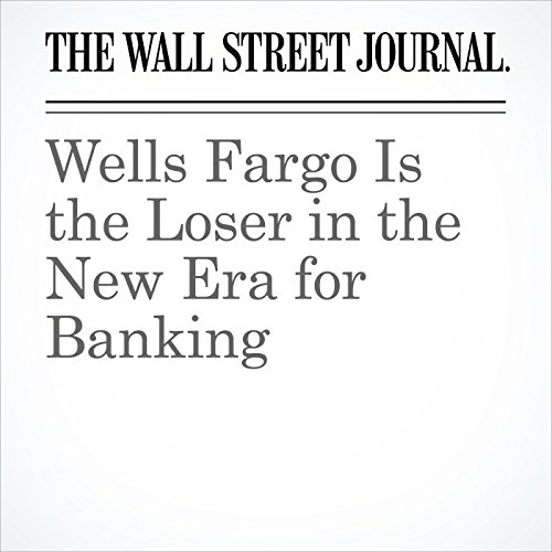 Wells Fargo Is the Loser in the New Era for Banking copertina